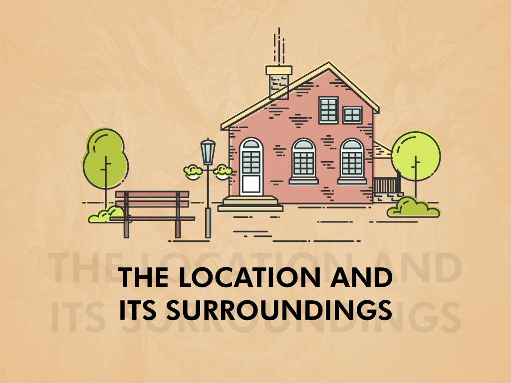 The Location And Surroundings